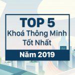 Top 5 Khoá Thông Minh Tốt Nhất Năm 30