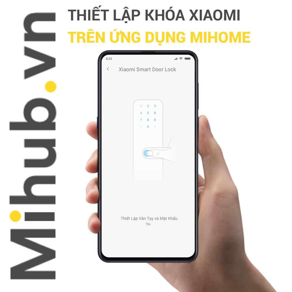 Hướng Dẫn Cách Thiết Lập Khóa Cửa Thông Minh Xiaomi Trên Ứng Dụng Mihome