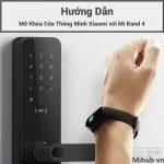 Mở Khóa Cửa Thông Minh Xiaomi với Xiaomi Mi Band 4 NFC 2