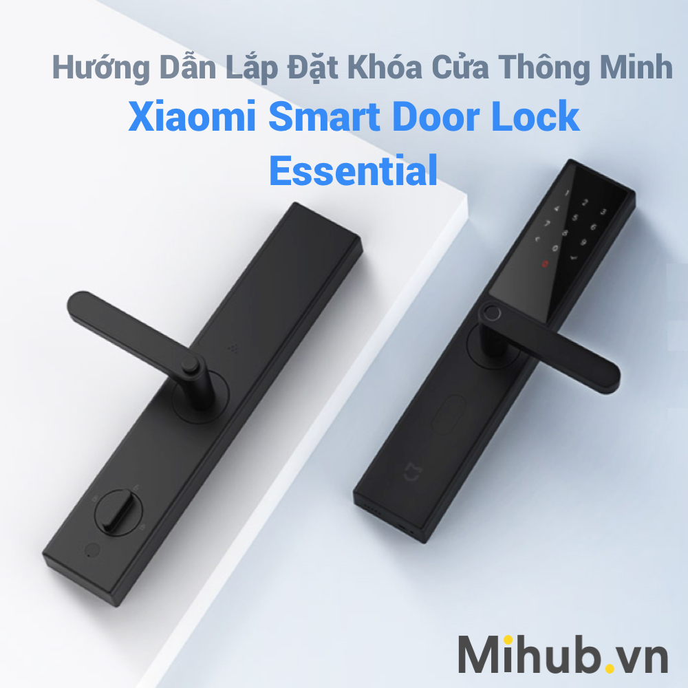 How to Install and Set Up Xiaomi Smart Door Lock Essential (No NFC)